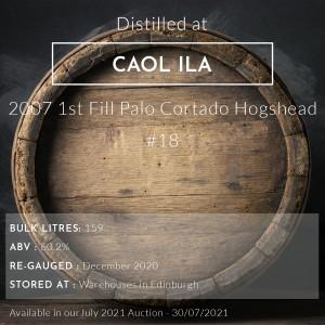 1 Caol Ila 2007 1st Fill Palo Cortado Hogshead #18 / Cask in storage