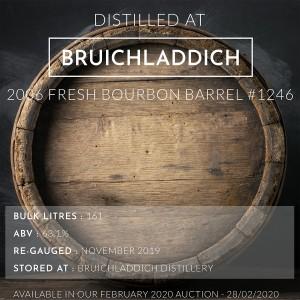 1 Bruichladdich 2006 Fresh Bourbon Barrel #1246 / Cask in storage at Bruichladdich