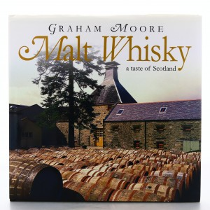 Malt Whisky a Taste of Scotland Book