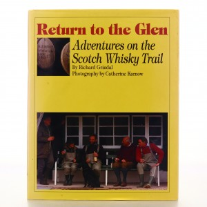 Return to the Glen - Adventures on the Scotch Whisky Trail Book