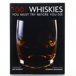 1001 Whiskies You Must Try Before You Die Book