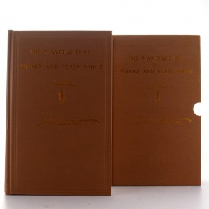 The Manufacture of Whisky & Plain Spirit by J. A. Nettleton Book 2009