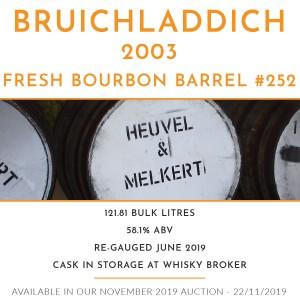 1 Bruichladdich 2003 Fresh Bourbon Barrel #252 / Cask in storage at Whiskybroker