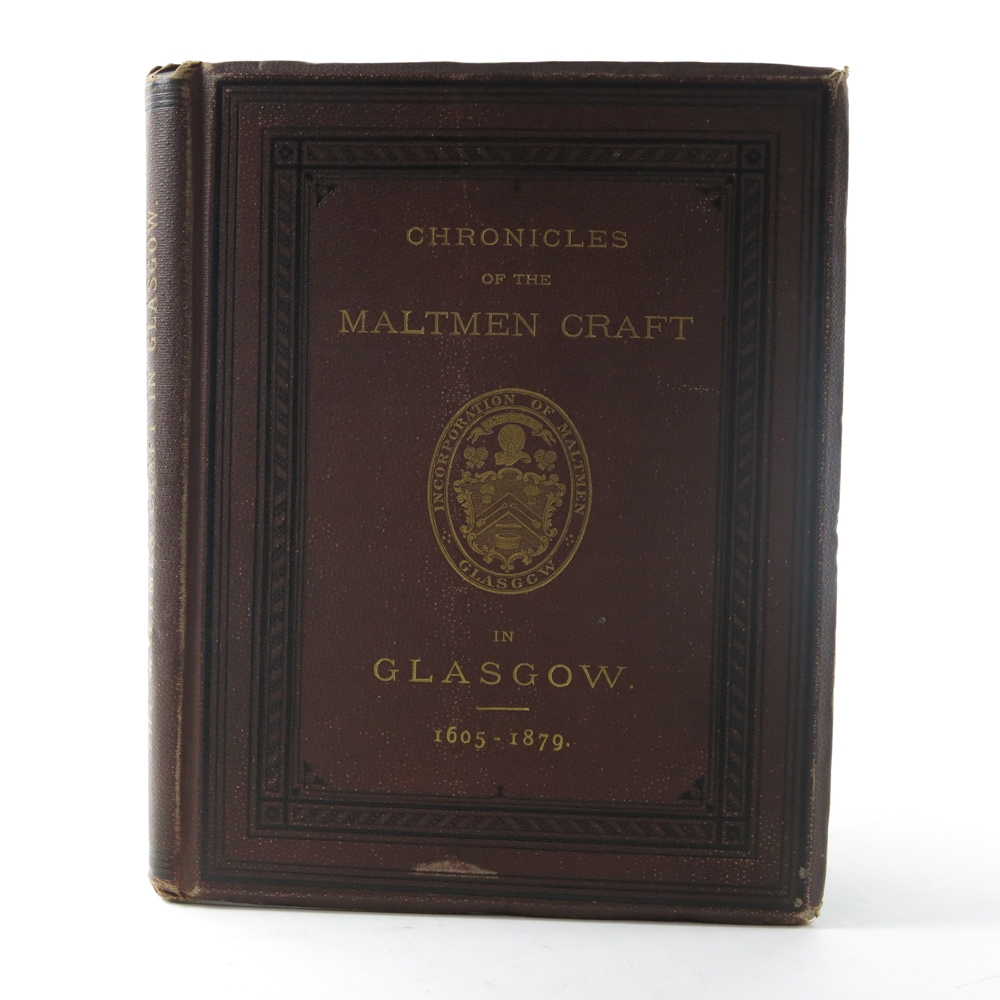 Chronicles of the Maltmen Craft / 1st Edition 1879