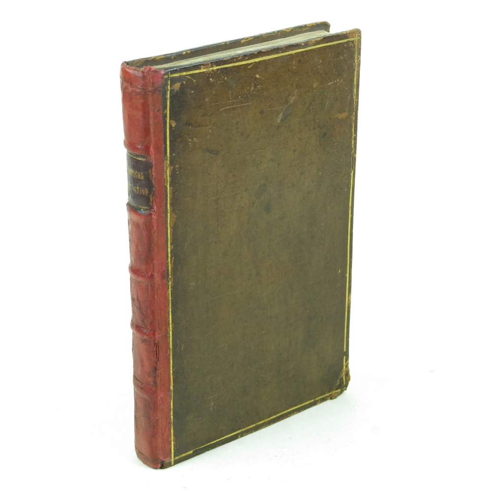 *The Practical Distiller; or, A Brief Treatise of Practical Distillation - First Edition, bound with George Smith, A Compleat Body of Distilling - First Edition