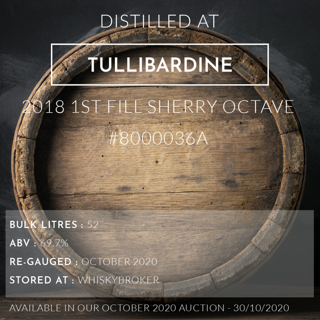 1 Tullibardine 2018 1st Fill Sherry Octave #8000036A / Cask in storage at Whiskybroker