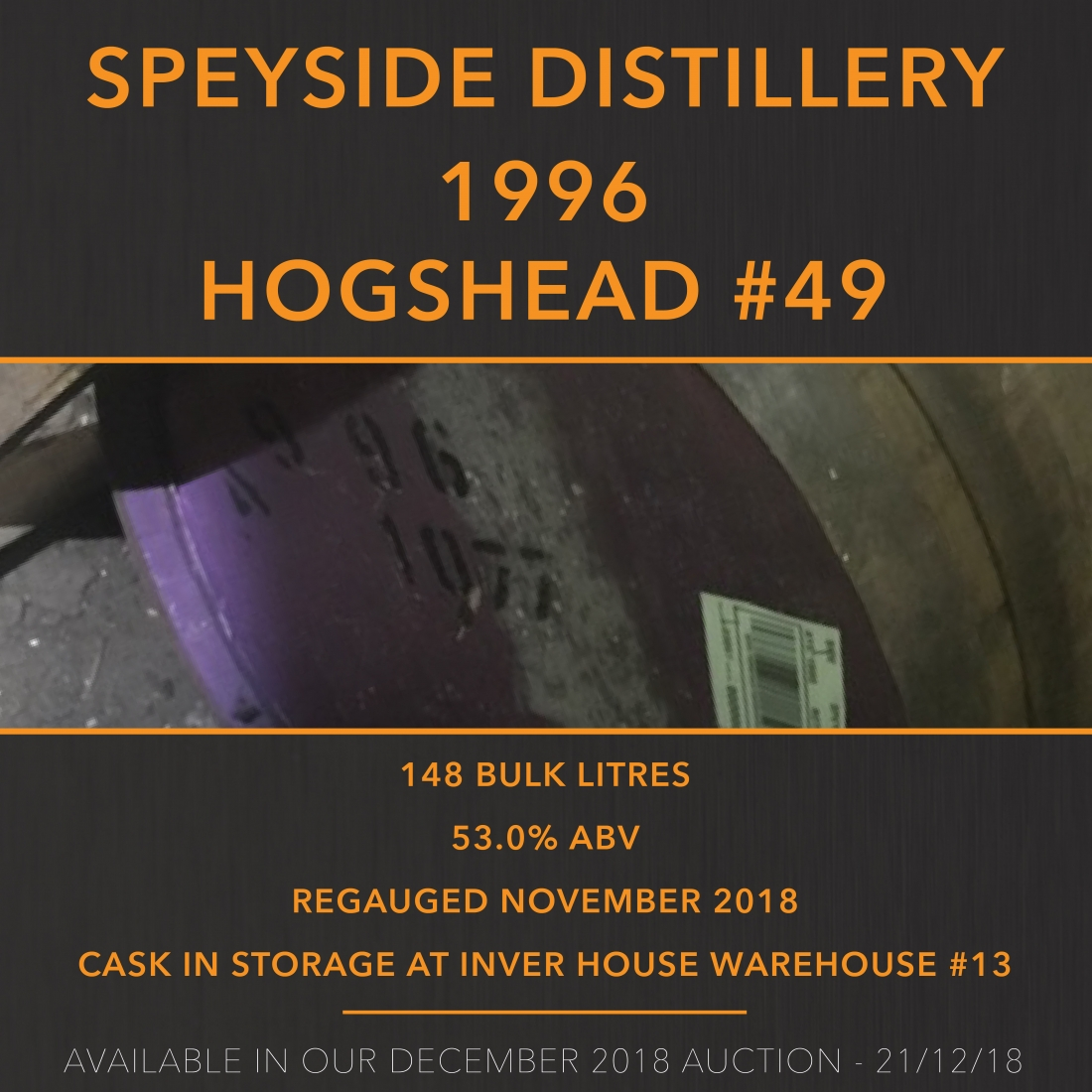 1 Speyside 1996 Hogshead #49 / Cask in storage at Inver House